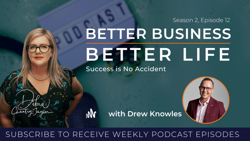 EXPERT SPOTLIGHT – Success is no accident! with Drew Knowles – Season 2, Episode 12