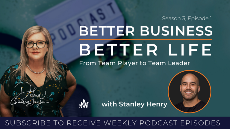 Better Business Better Life from Team Player to Team Leader with Stanley Henry